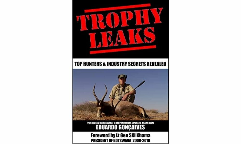 A Wild Animal Is Killed Once Every Three Minutes by Trophy Hunters, New Book Reveals